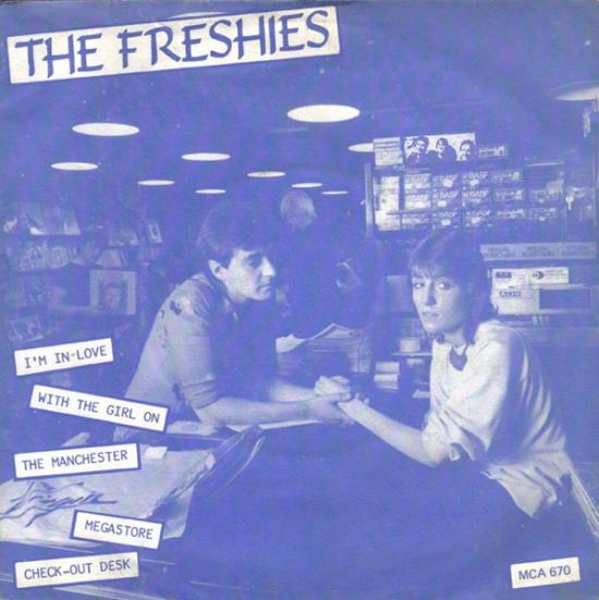 The Freshies' 'I'm In Love With The Girl On The Virgin Manchester Megastore Checkout Desk' (via 45cat)